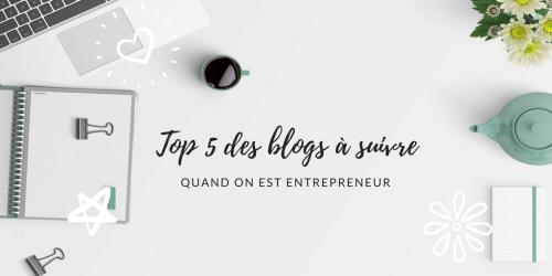 Top 5 des blogs pour développer ton entreprise.