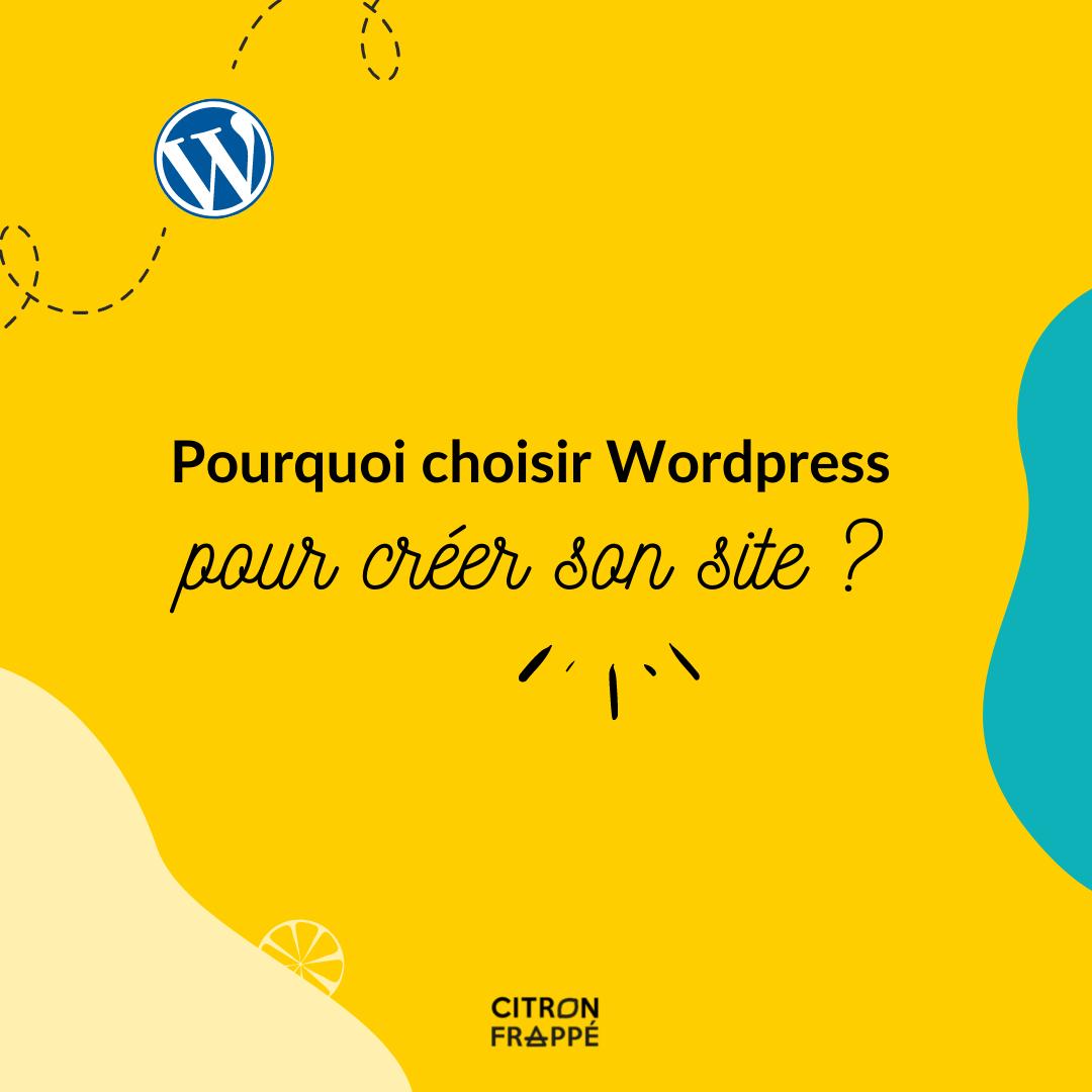 Pourquoi choisir wordpress